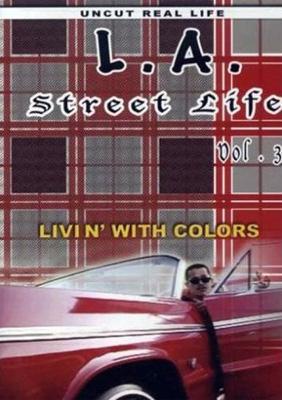 L.a.Street Life: Vol.3