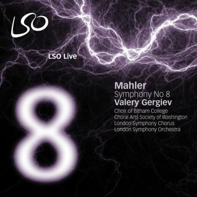 交響曲第8番『千人の交響曲』 ゲルギエフ&ロンドン響、他(2008 ライヴ)