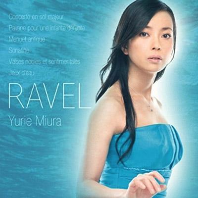 Piano Concerto in G -Piano Works : Yurie Miura