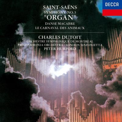 交響曲第3番『オルガン』、動物の謝肉祭、他 デュトワ&モントリオール響、ロンドン・シンフォニエッタ