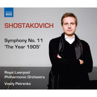 交響曲第11番 ペトレンコ&ロイヤル・リヴァプール・フィル