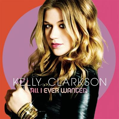 All I Ever Wanted : Kelly Clarkson | HMV&BOOKS online