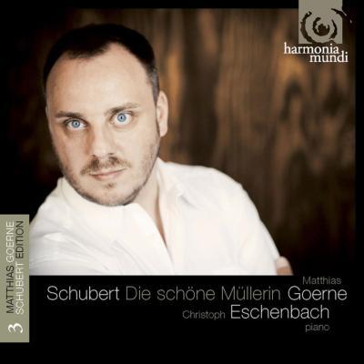 Die Schone Mullerin -Lieder Vol.3 : Goerne, Eschenbach