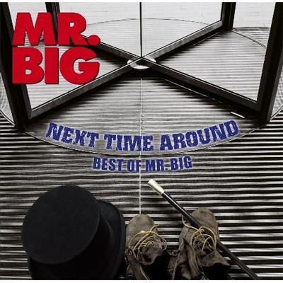 Next Time Around: Best Of