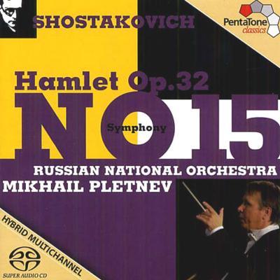 交響曲第15番、『ハムレット』より プレトニョフ&ロシア・ナショナル管弦楽団