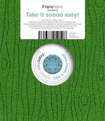 Francfranc presents Take it soooo easy!