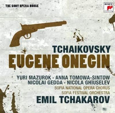 『エフゲニー・オネーギン』全曲 チャカロフ&ソフィア祝祭管、マズロク、トモワ=シントウ、他(1988 ステレオ)(2CD)