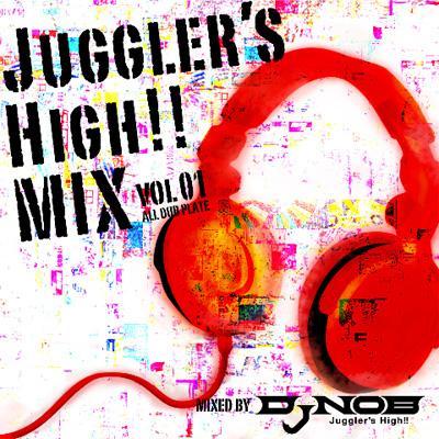 JUGGLER'S HIGH!! MIX vol.1