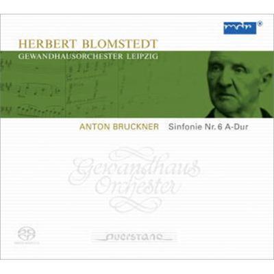 交響曲第6番 ブロムシュテット&ゲヴァントハウス管弦楽団
