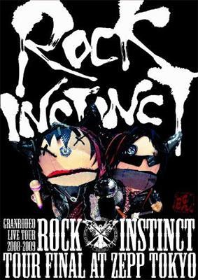 "GRANRODEOLIVE TOUR 2008-2009""ROCK INSTINCT""LIVE DVD"