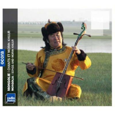 Mongolia: Songs And Morin Khuur