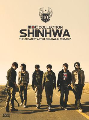 MBC COLLECTION SHINHWA THE GREATEST ARTIST SHINHWA IN 1998-2007