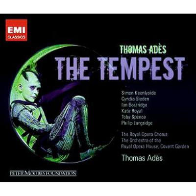 歌劇『テンペスト』全曲 アデス&コヴェント・ガーデン王立歌劇場、キーンリーサイド、ボストリッジ、他(2007 ステレオ)(2CD)