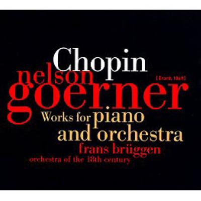 Works for Piano & Orchestra : Goerner, Bruggen / 18th Century Orchestra