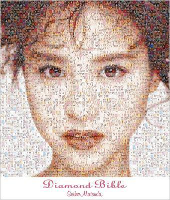 Diamond Bible Diamond Bible : 松田聖子 | ローチケHMV - S