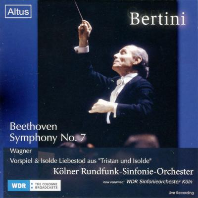 Beethoven Symphony No, 7, Wagner : Bertini / Cologne Radio Symphony Orchestra (1987, 88)
