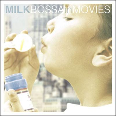 Milk Bossa In Movies