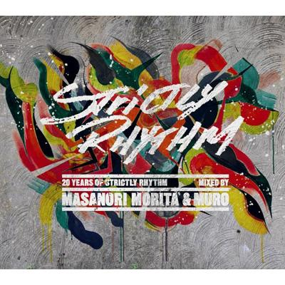 20years Of Strictly Rhythm Mixd By MASANORI MORITA (STUDIO APARTMENT)&MURO