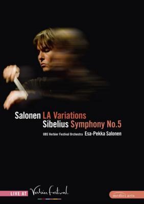 シベリウス:交響曲第5番、サロネン:LAヴァリエーション サロネン&ヴェルビエ音楽祭管