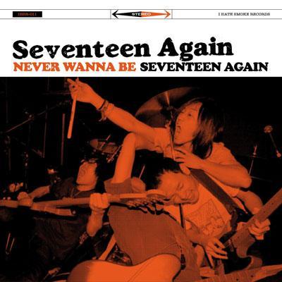 NEVER WANNA BE SEVENTEEN AGAiN