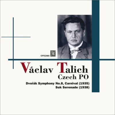 ドヴォルザーク: 交響曲第8番、序曲『謝肉祭』、スーク:セレナード ターリヒ&チェコ・フィル