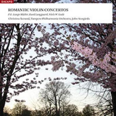 デンマーク・ロマン派のヴァイオリン協奏曲集 エストランド、ストルゴーズ&タンペレ・フィル