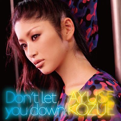 Don't let you down