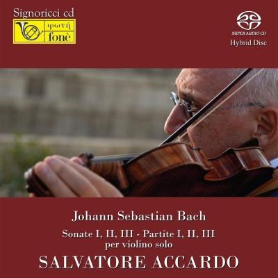バッハ:無伴奏ヴァイオリンのためのソナタとパルティータ全曲 アッカルド(2007)(2SACD)