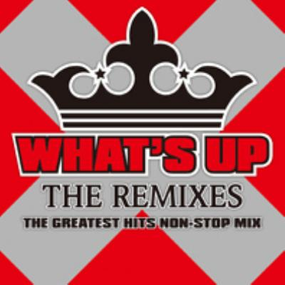 What's Up? Just Dance Remixes
