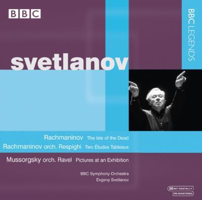 ムソルグスキー:展覧会の絵、ラフマニノフ:死の島、他 スヴェトラーノフ&BBC響(1999ステレオ)