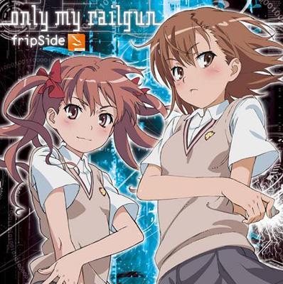 only my railgun TVアニメ「とある科学の超電磁砲」OPテーマ(DVD付き限定盤)