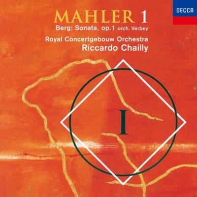 マーラー:交響曲第1番『巨人』、ベルク:ピアノ・ソナタ(管弦楽版) シャイー&コンセルトヘボウ管