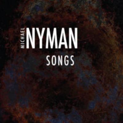 『ナイマン/ソングス』 ザヴァッローニ、エンジェル、マイケル・ナイマン・バンド、他(3CD)