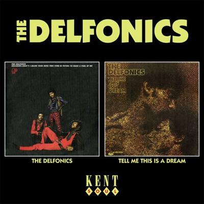 Delfonics / Tell Me This Is A Dream