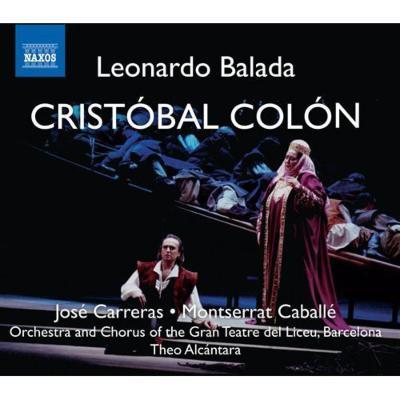 歌劇『クリストーバル・コロン』全曲 アルカンターラ&リセウ大劇場、カレーラス、カバリエ、他(1989 ステレオ)(2CD)
