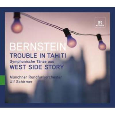歌劇『タヒチの騒動』全曲、シンフォニック・ダンス シルマー&ミュンヘン放送管、クリスウェル、R.ギルフリー(2008 ステレオ)