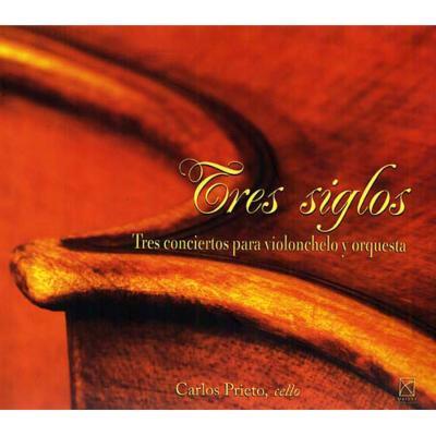 Tres Siglos-heras, Zyman, Castro: Cello Concerto: C.prieto(Vc)C.m.prieto / Xalapa So Etc