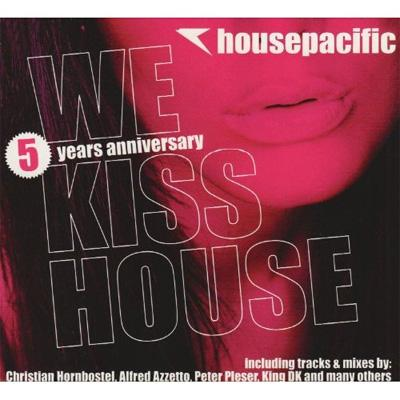 Housepacific: We Kiss House