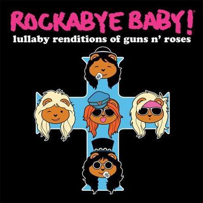 rockabye baby lullaby renditions of guns n roses hmv books online