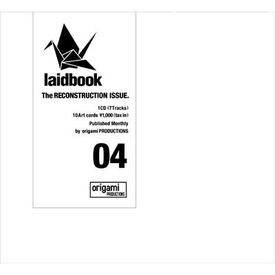 Laidbook 04 -The Reconstruction Issue