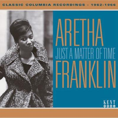 Just A Matter Of Time: Classic Colombia Recordings 1962-1966