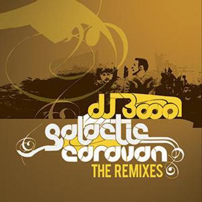 Galactic Caravan -Remixes -