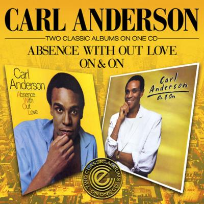 Absence Without Love / On & On