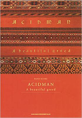 バンドスコア ACIDMAN/A beautiful greed