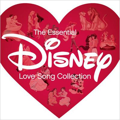 The Essential Disney 〜Love Song Collection〜