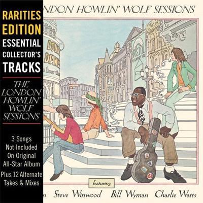 London Howlin Wolf Sessions: Rarities Edition
