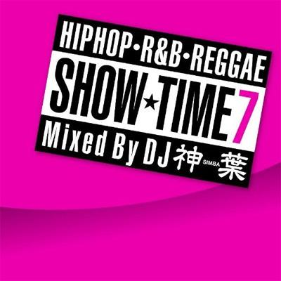 SHOW TIME 7 Mixed By DJ SIMBA
