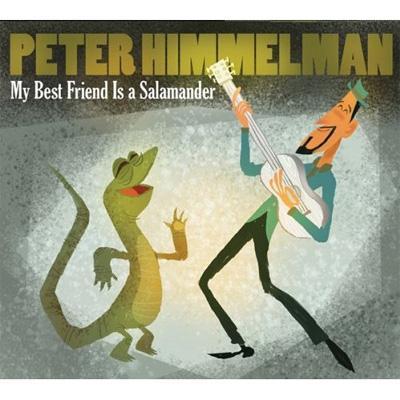 my best friend is a salamander peter himmelman hmv books online 2