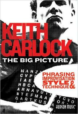 Big Picture: Phrasing, Improvisation, Style & Technique