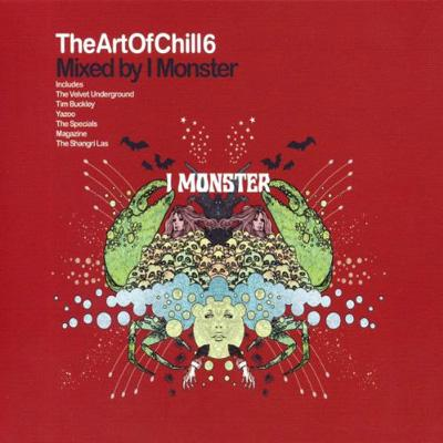 Art Of Chill Vol.6 Mixed By I Monster